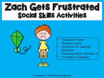 Zach Gets Frustrated Social Skills Activities Social Skills
