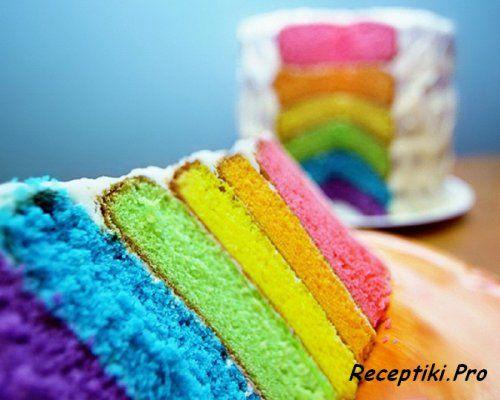 Радужный торт - рецепты сладкой радости для детей и взрослых