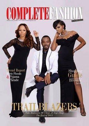 Toke Makinwa, OC Ukeje & Seyi Shay Graces The Cover Of Complete Fashion Magazine March Issue.