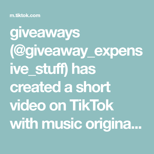 Giveaways Giveaway Expensive Stuff Has Created A Short Video On Tiktok With Music Original Sound Soo Im Giving Away These Item Video Music The Originals