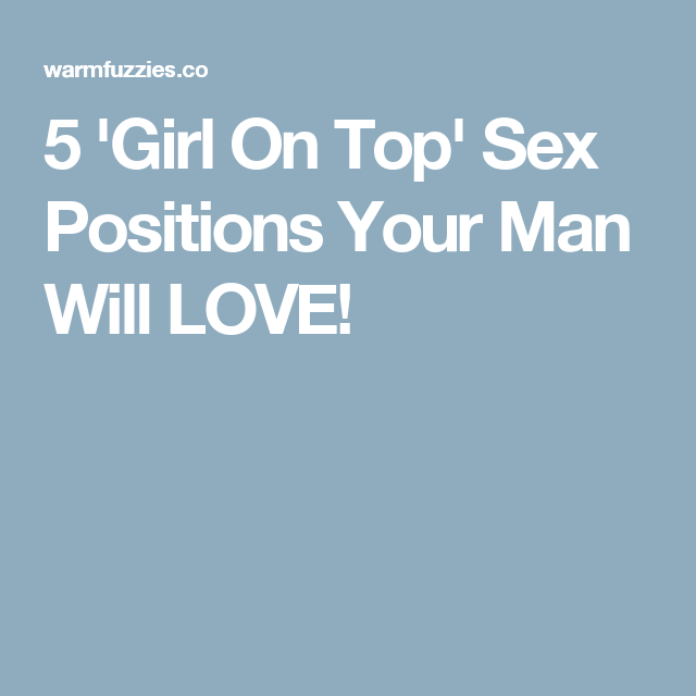 Sex positions girls on top