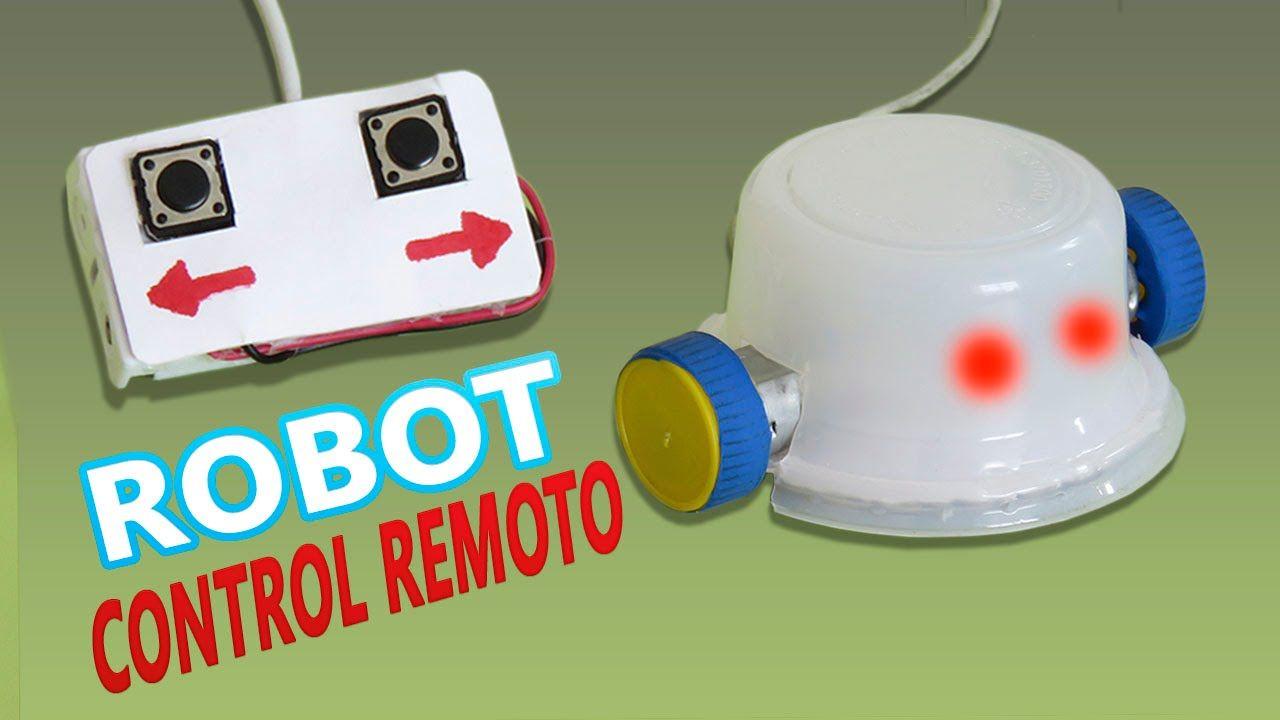 Worksheet. Como Hacer un Robot Casero a Control Remoto Muy fcil de hacer