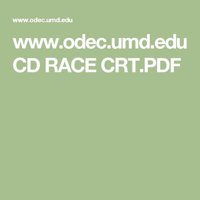 www.odec.umd.edu CD RACE CRT.PDF