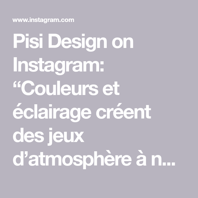 Pisi Design On Instagram Couleurs Et Eclairage Creent Des Jeux D Atmosphere A Nous Suggerer Des Mondes Lointains Pisidesign Interiordesig In 2020 Inbox Screenshot