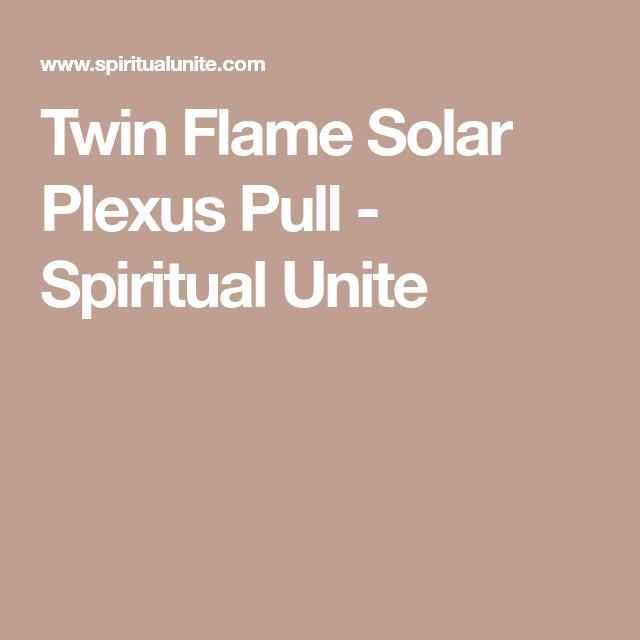 Twin Flame Solar Plexus Pull | TWIN FLAMES | Plexus products
