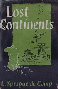 1954 L Sprague De Camp Lost Continents History 1950 S