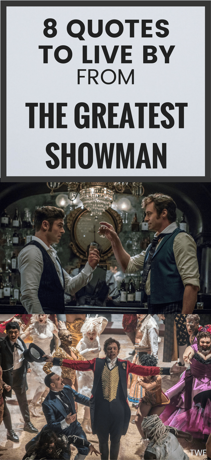 8 Quotes To Live By From The Greatest Showman Showman