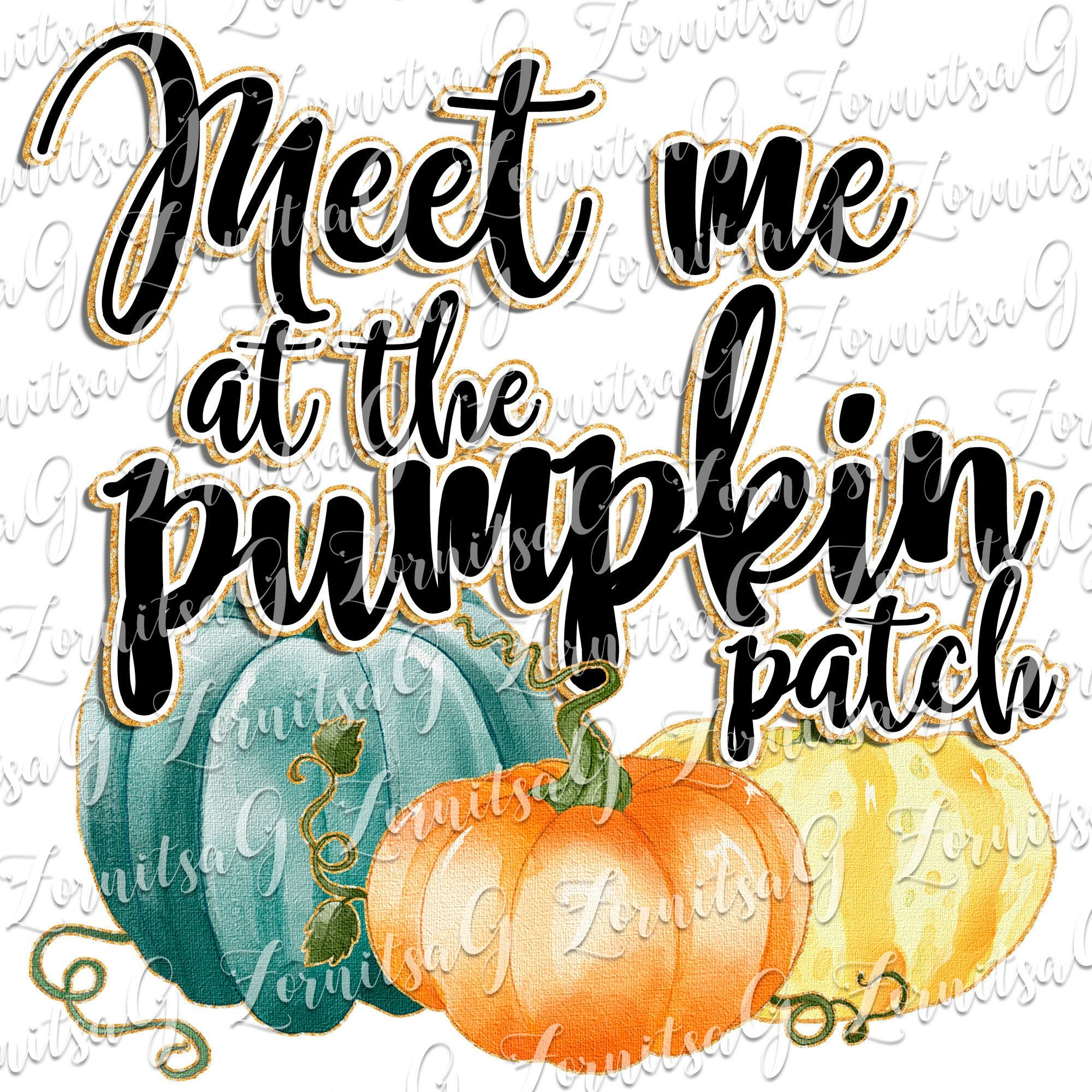 Meet Me At The Pumpkin Patch Png Sublimation Designs Https Etsy Me 2zsqa9w Sublimationdownload Peaceloveprint Fall Decal Sublimation Mugs Halloween Design