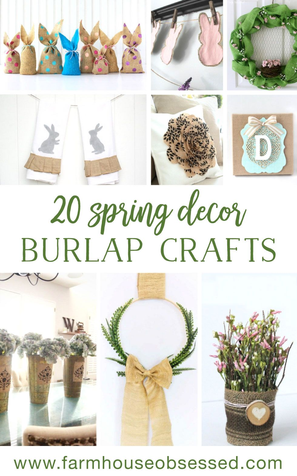 Creative And Easy Spring Decor Burlap Crafts Farmhouse And Rustic
