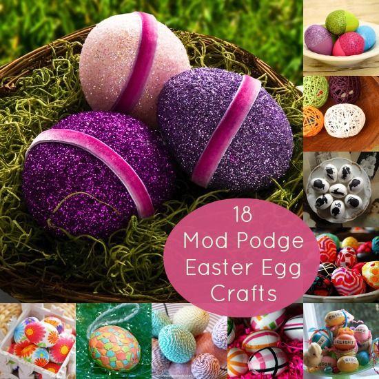 18 Fun Mod Podge Easter Eggs