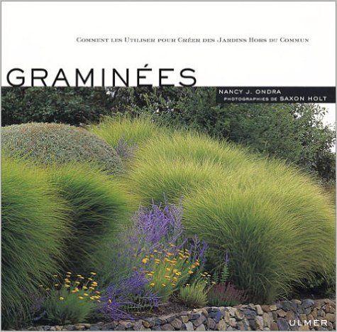Gramin es comment les utiliser pour cr er des jardins - Jardin de graminees photos ...