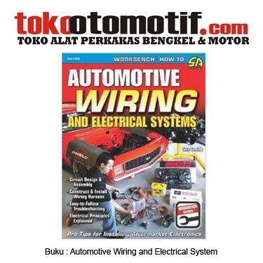 Kode 49000000410 Nama Automotive Wiring And Electrical Systems Status Siap Berat Kirim 1 Kg Teknik Mesin Buku Teknik