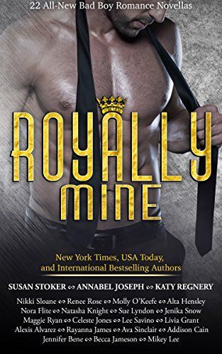 Bargain Book Today priced at $0.99 'Royally Mine: 22 All-New Bad Boy Romance Novellas'   #royallymine #BadBoy #99cent #Billionaire #royals  https://www.amazon.com/Royally-Mine-All-New-Romance-Novellas-ebook/dp/B073THH47L?SubscriptionId=AKIAICGLF6B7LKGYASKQ&tag=itswritenow-20&linkCode=xm2&camp=2025&creative=165953&creativeASIN=B073THH47L