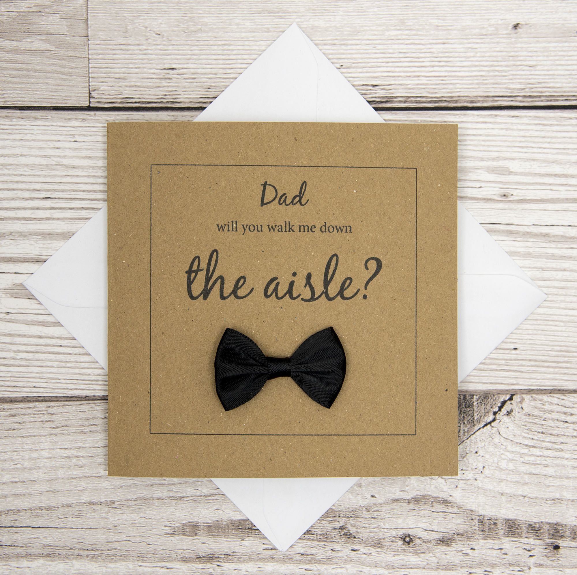Walk Me Down The Aisle Wedding Card, Will You Give