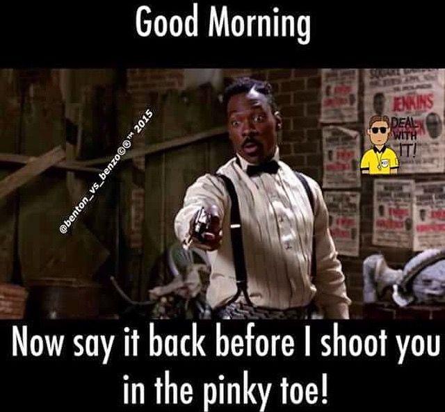 Pin By Melinda Creek On Good Morn Good Morning Funny Good Morning Meme Good Morning Quotes