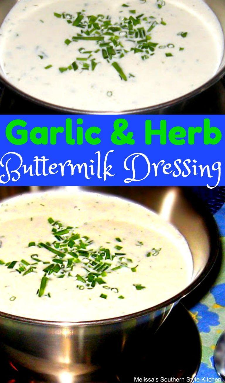 Garlic And Herb Buttermilk Dressing Dressings Saladdressing Salads Homemade Salad Dressing Recipes Homemade Buttermilk Dressing Buttermilk Salad Dressing