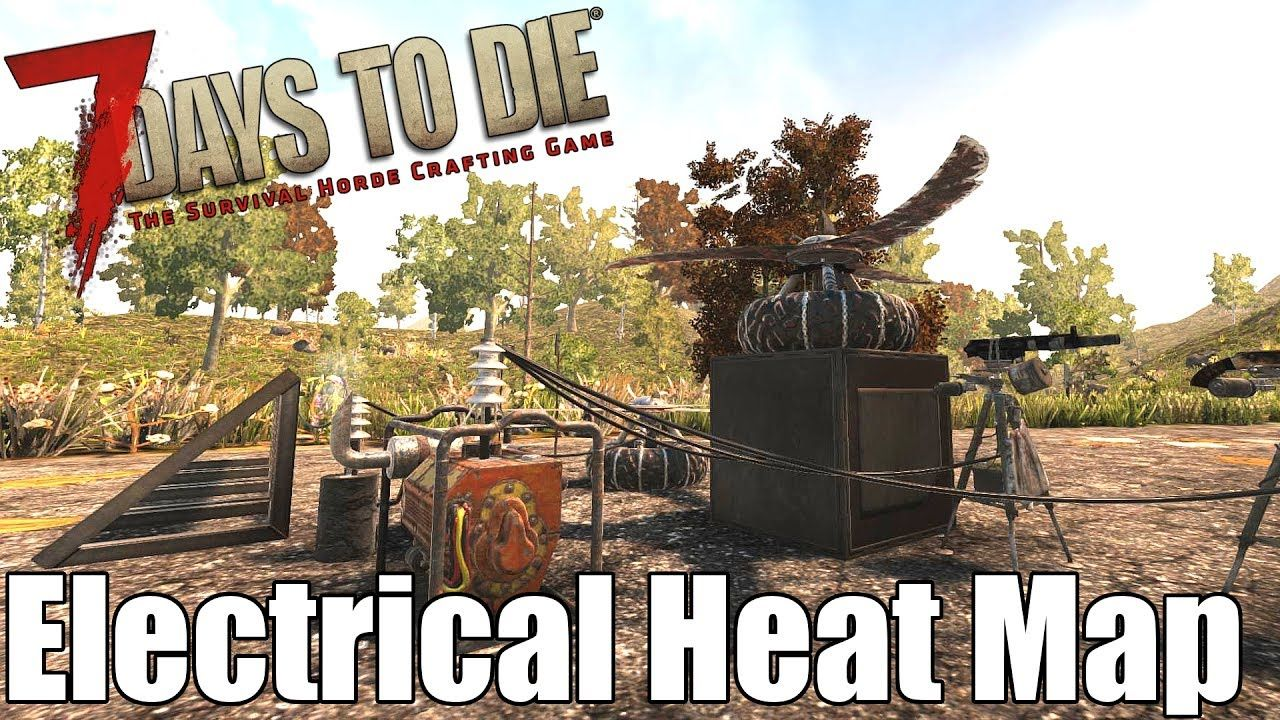 7 Days To Die Heat Map For Electrical Items Alpha 16 Heat