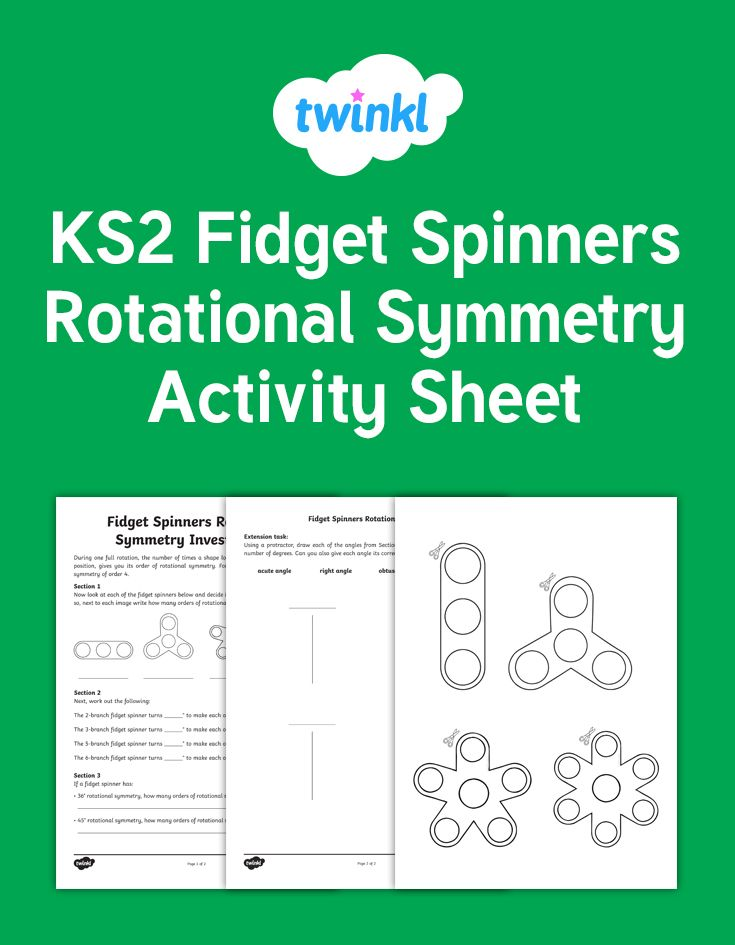 Fid Spinners Rotational Symmetry Activity Sheet for Maths