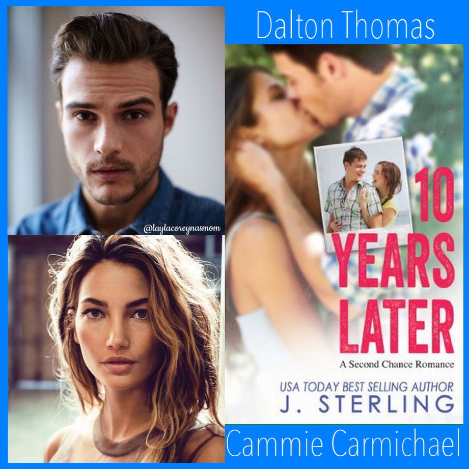 Dalton & Cammie in 10 Years Later by J. Sterling