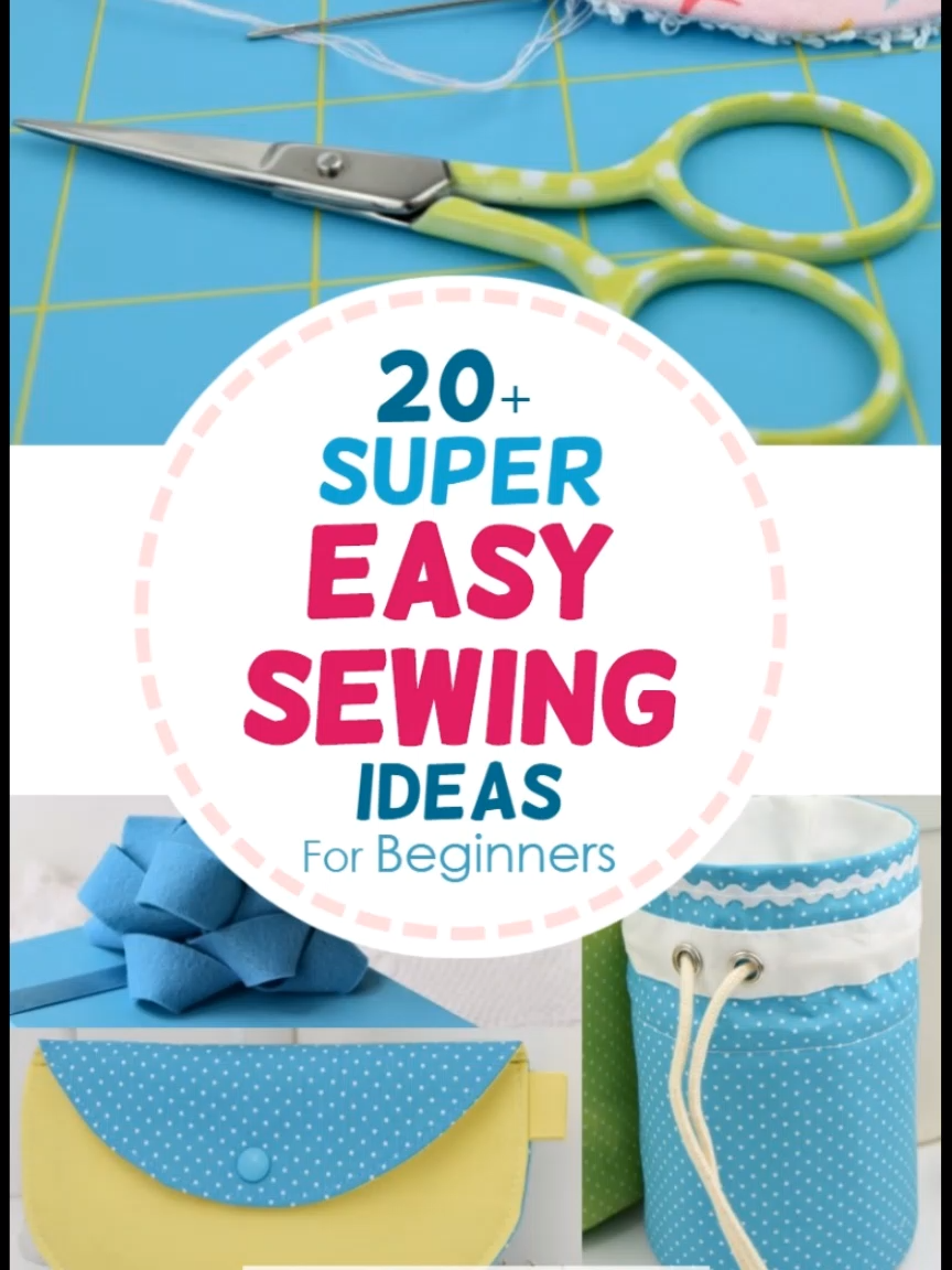 Photo of 20+ Super Easy Sewing Projects