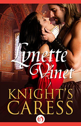 Knight's Caress by Lynette Vinet http://www.amazon.com/dp/B014S65MH2/ref=cm_sw_r_pi_dp_sSG2wb1NG6NTG