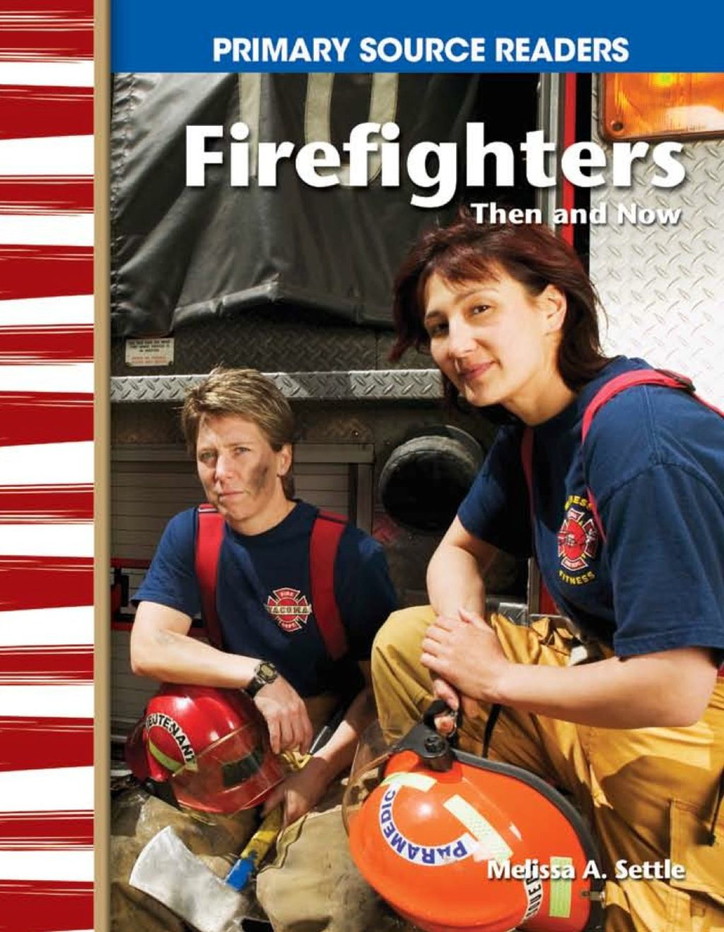 Firefighters Then And Now Ebook