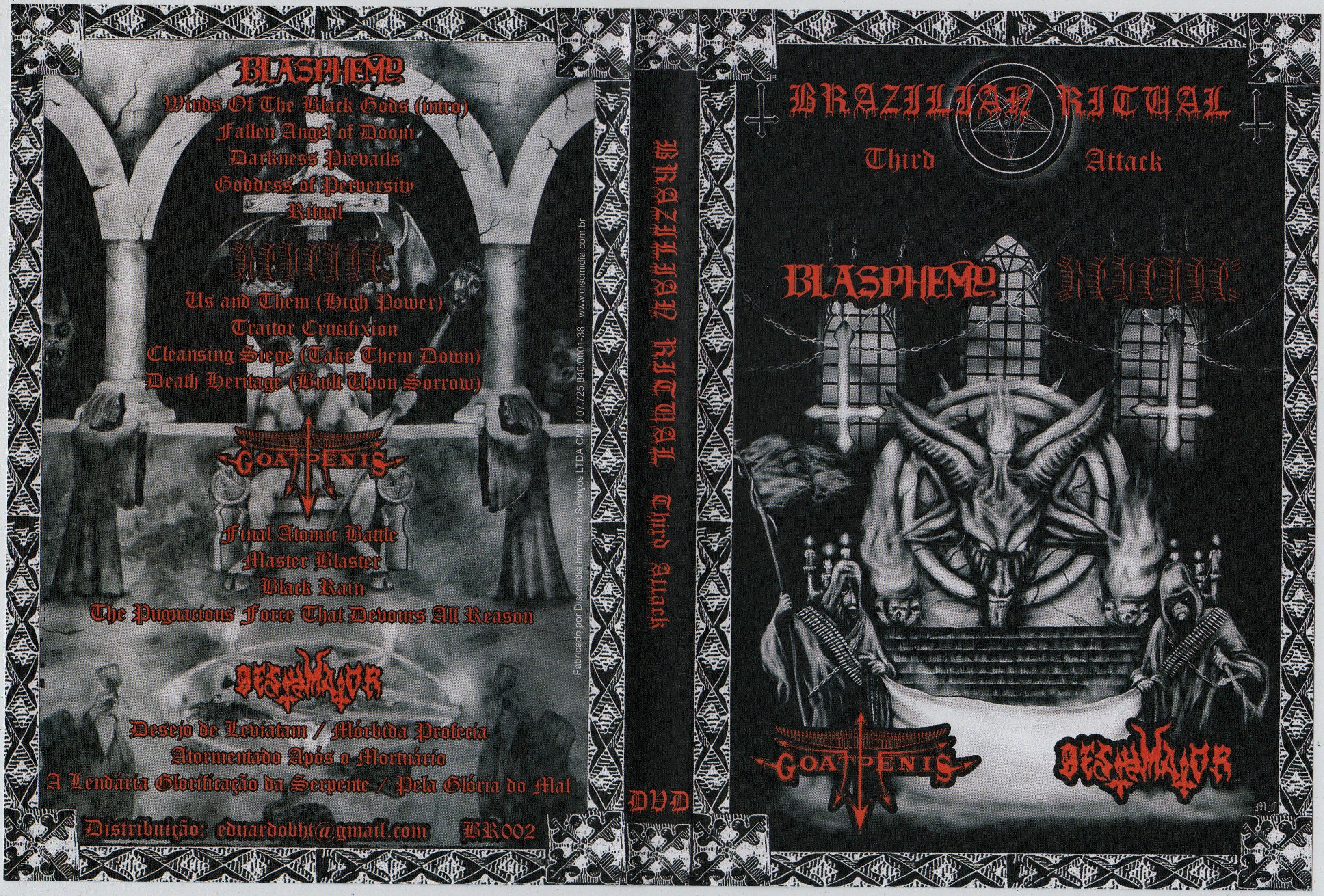 Brazilian Ritual Third Attack - DVD Oficial  BLASPHEMY  REVENGE  GOATPENIS  BESTYMATOR  Ritual realizado em 13-11-2013 , Sao Paulo , Brasil  Todos os direitos reservados