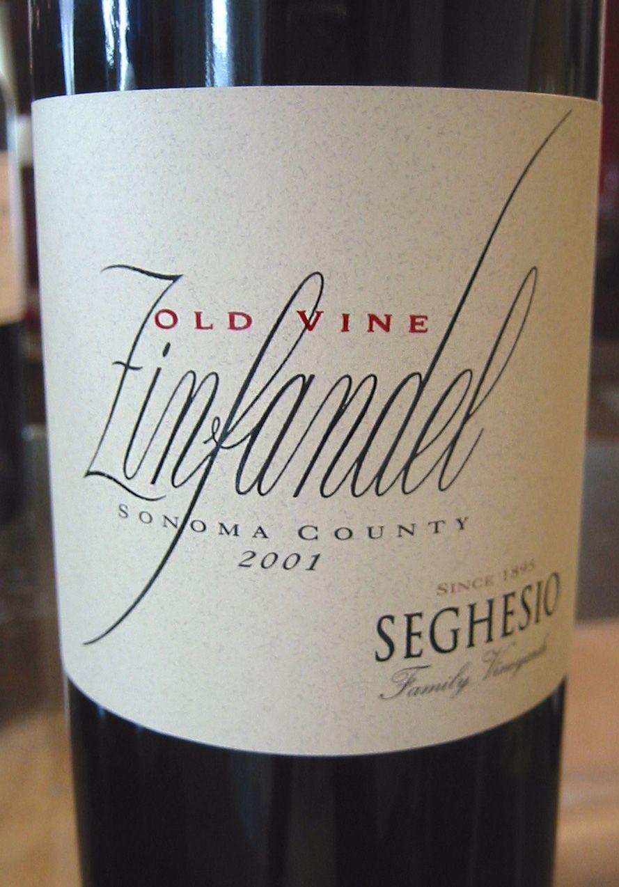 2001 Seghesio Family Vineyards Sonoma County Old Vine Zinfandel. Healdsburg, CA. Zippertravel.com Digital Edition