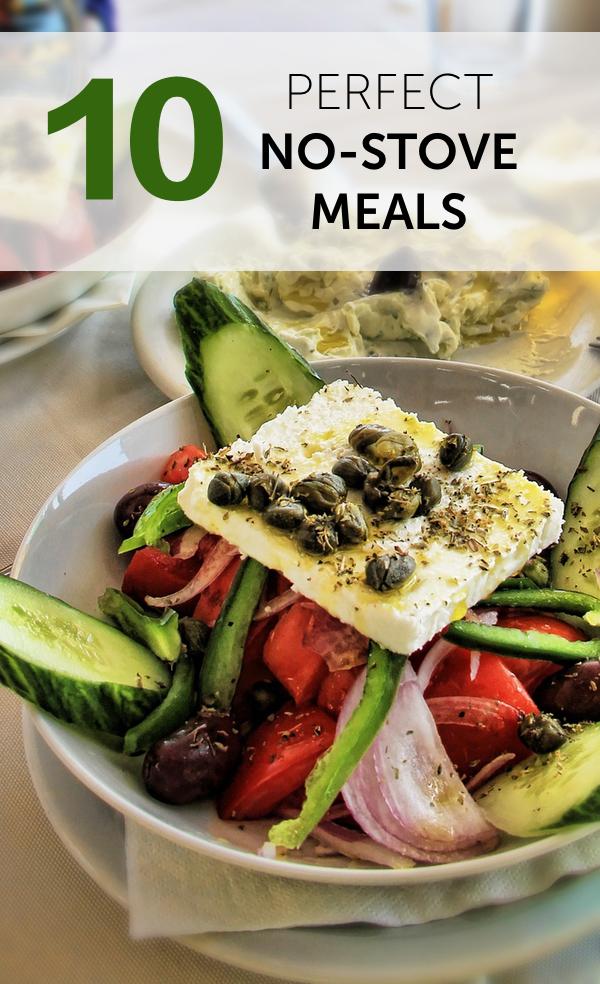 10 Perfect No-Stove Meals