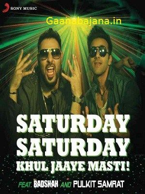 Badsha Saturday Saturday Khul Jaaye Masti Mp3 Song Download Mp3 Song Download Saturday Saturday Mp3 Song