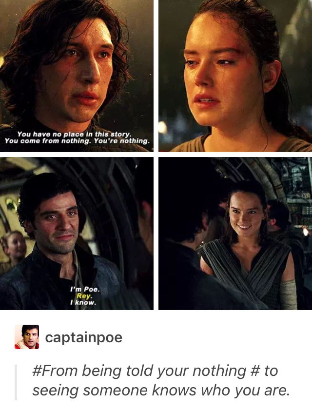 But They Didn T Finish The Quote From Kylo Though Did They Kylo Is Saying That Her Past Is Nothing And That Star Wars Memes Star Wars Fandom Star Wars Fans
