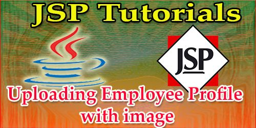 Uploading Employee Profile With Image  Jsp Programming