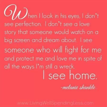 I Love My Husband Quotes I See Home  ❤Marriage❤  Pinterest  Beautiful Words