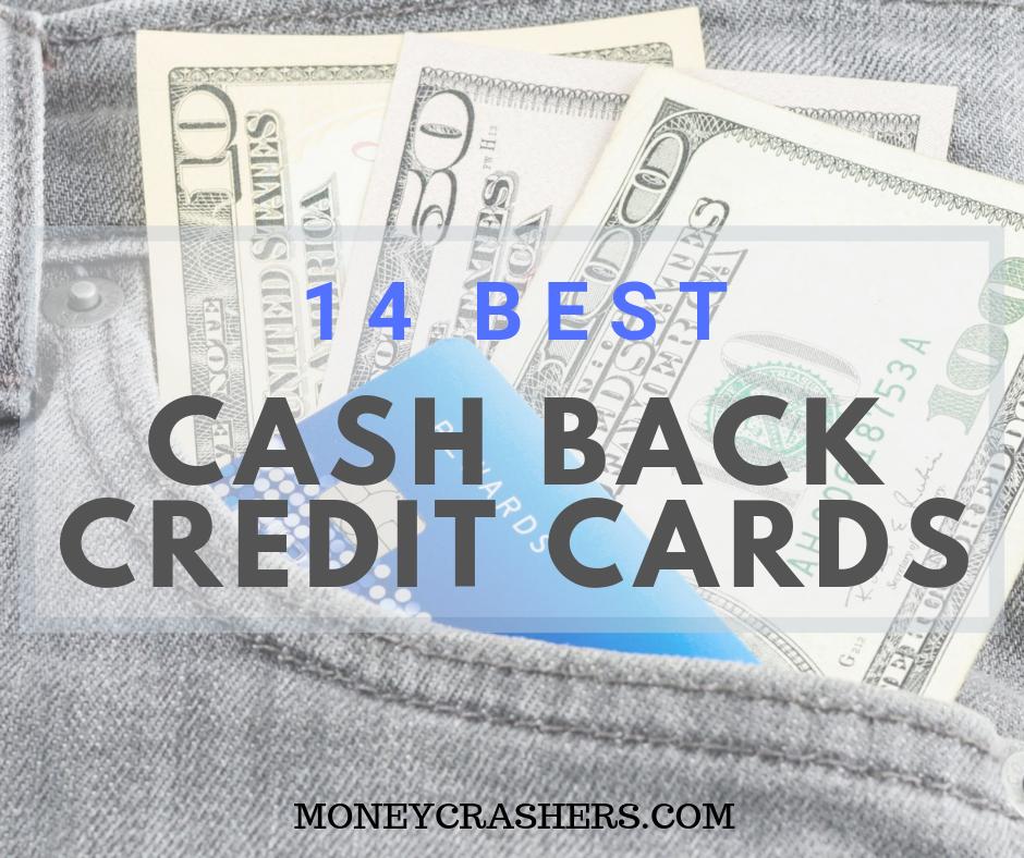 10 Best Cash Back Credit Cards Of 2020
