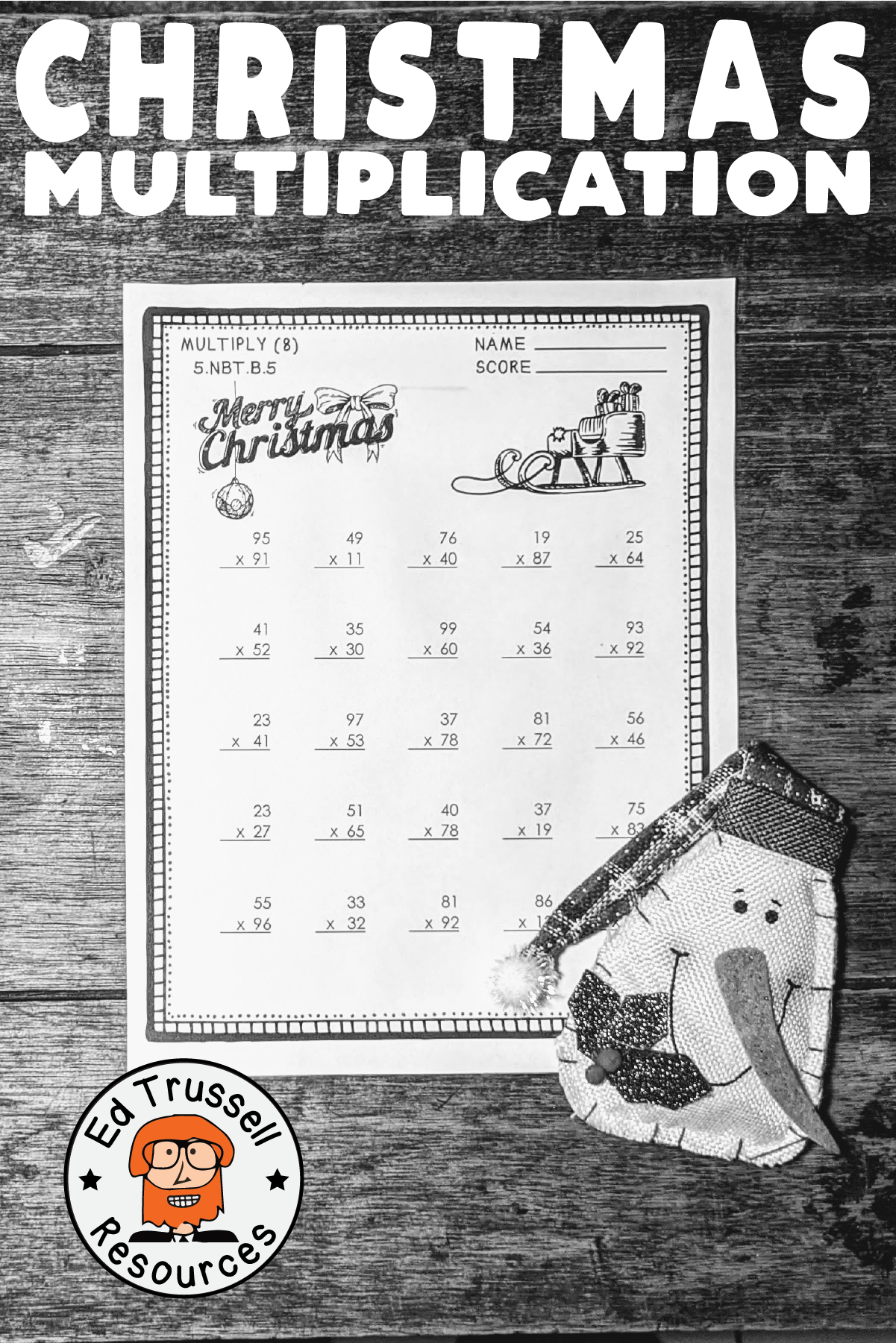 5 Nbt B 5 Christmas Two Digit Multiplication Worksheets