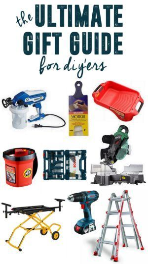 Gift Guide For The Diy Er Diy Gift Guide Gift Guide Diyer