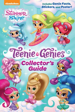 Teenie Genies Collectors Guide Shimmer And Shine By Kristen Yu