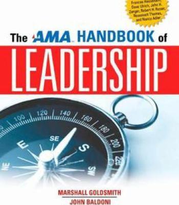 The Ama Handbook Of Leadership Pdf Leadership Leadership Inspiration Leadership Coaching