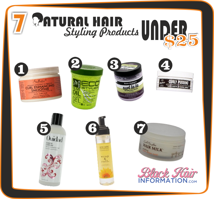7 Brilliant Natural Hair Styling Products Under 25 Natural Hair Styles Hair Styles Natural Organic Hair Care