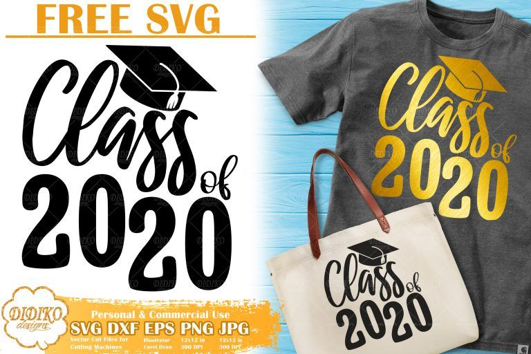 Download Free Class of 2020 SVG | Graduation SVG File for Cricut ...