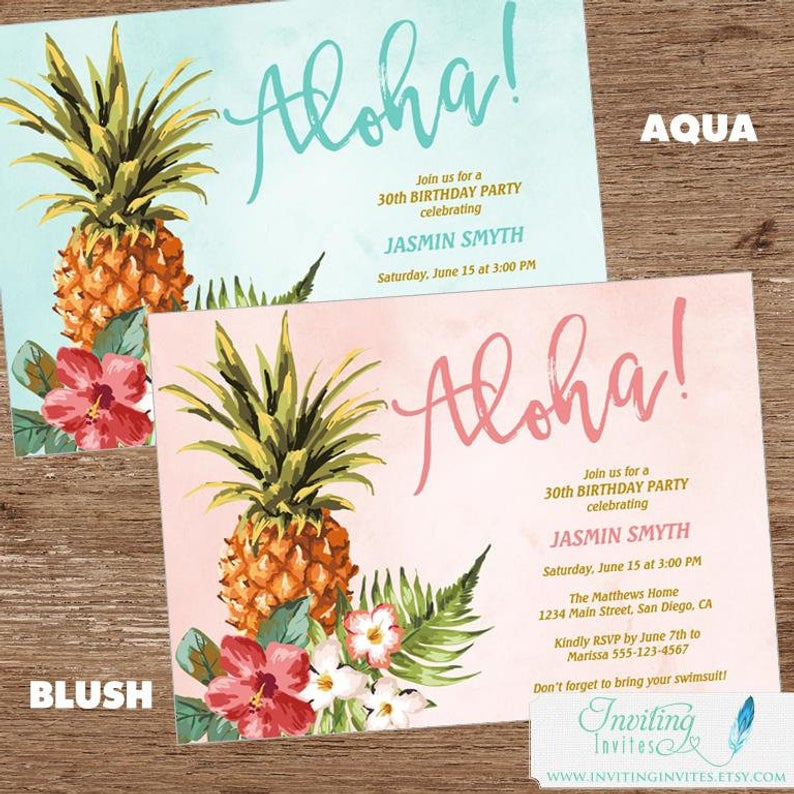 Birthday Party Invitation | Tropical Birthday Party | Luau, Aloha, Pineapple Invitation | Sweet 16, 21st, 30th, 40th, 50th, 60th, 70th, 80th #tropicalbirthdayparty
