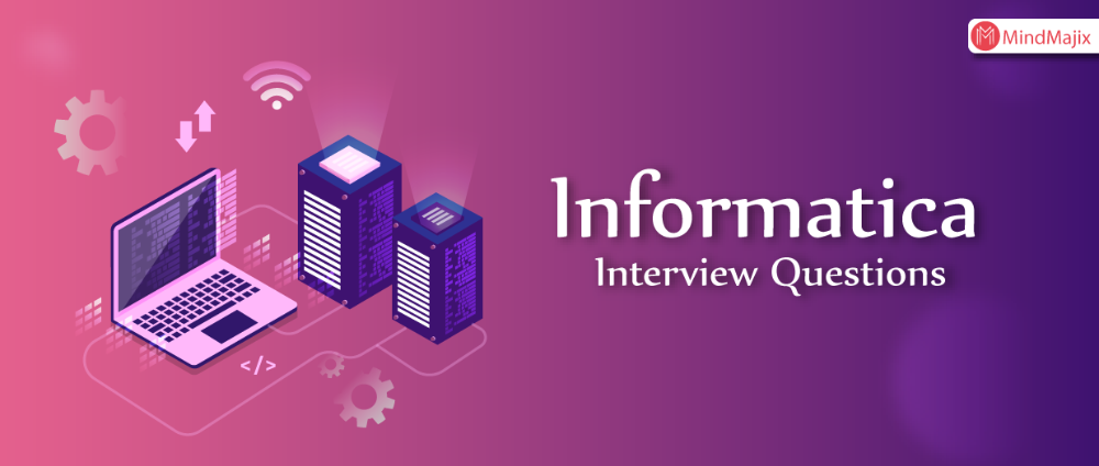 Top 60 Informatica Interview Questions For 2020 Mindmajix Interview Questions This Or That Questions Interview Questions And Answers