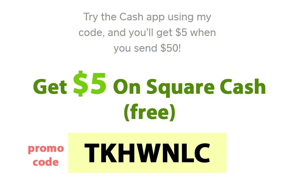 Square Cash Promo Code Get 5 Free By Using My Referral Link