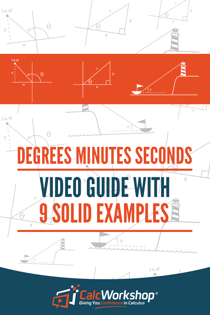 Converting Adding And Subtracting With Degrees Minutes Seconds