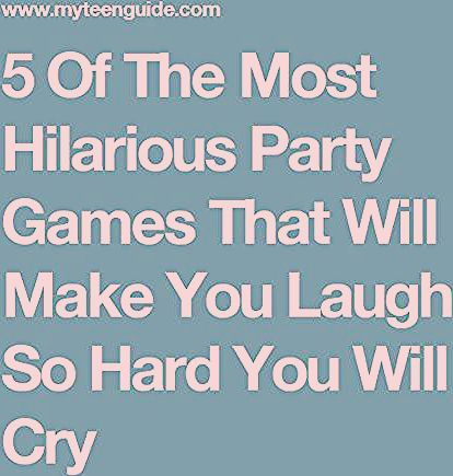 10 Of The Most Hilarious Party Games For Teens