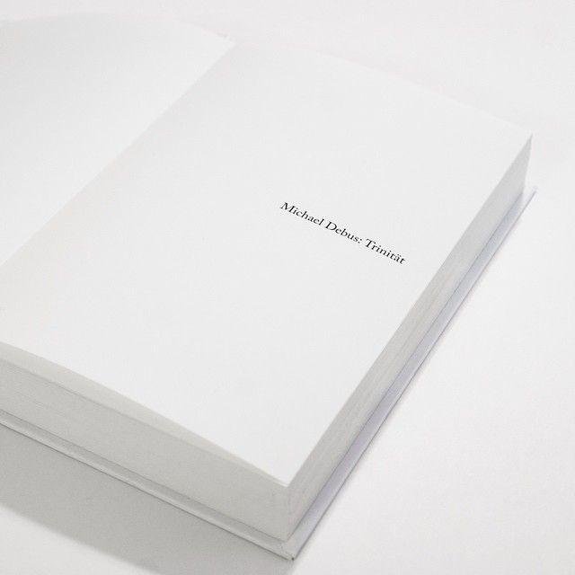 Coming Soon. Michael Debus: Trinität, Special Edition  #artdirection #bookdesign #editorialdesign #graphicdesign #typography #art #book #design #specialedition #caslon #whiteandblack #monochrome #minimal #minimalism