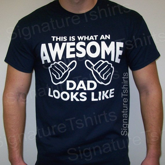 ca5fda47 This Is What An Awesome Dad Looks Like T Shirt Tshirt - Father's Day Gift - Dad  Gift - New Dad Shirt