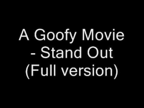 a goofy movie stand out full version youtube music