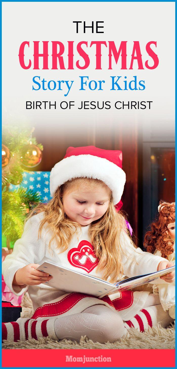 The Christmas Story For Kids - Birth Of Jesus Christ   Birth, Kids ...