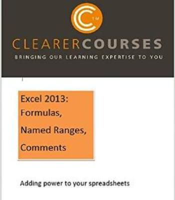 Excel 2013 Formulas Named Ranges And Comments Adding Power To Your